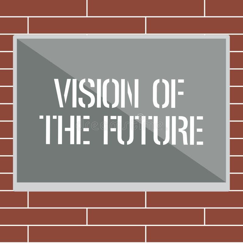Vision för handskrifttexthandstil av framtiden Begreppsbetydelse som ser något framåt en klar handbok av handling vektor illustrationer