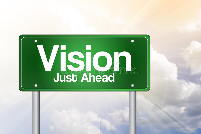 Vision Just Ahead Green Road Sign. Business concept royalty free illustration