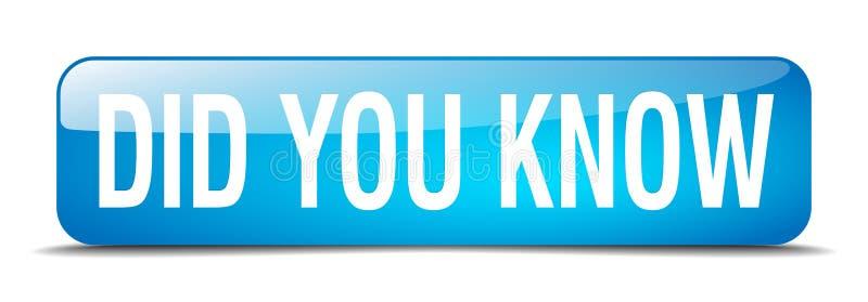 Visste du knappen för rengöringsduken 3d för blått den fyrkantiga realistiska royaltyfri illustrationer