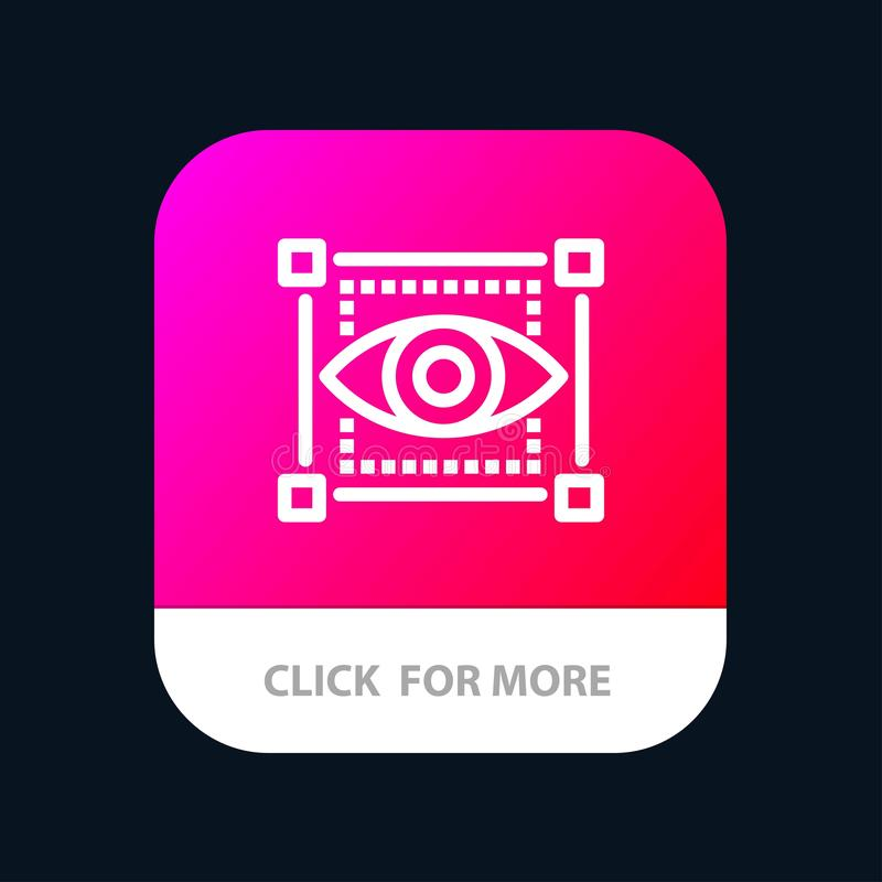 Visual, View, Sketching, Eye Mobile App Button. Android and IOS Line Version stock illustration