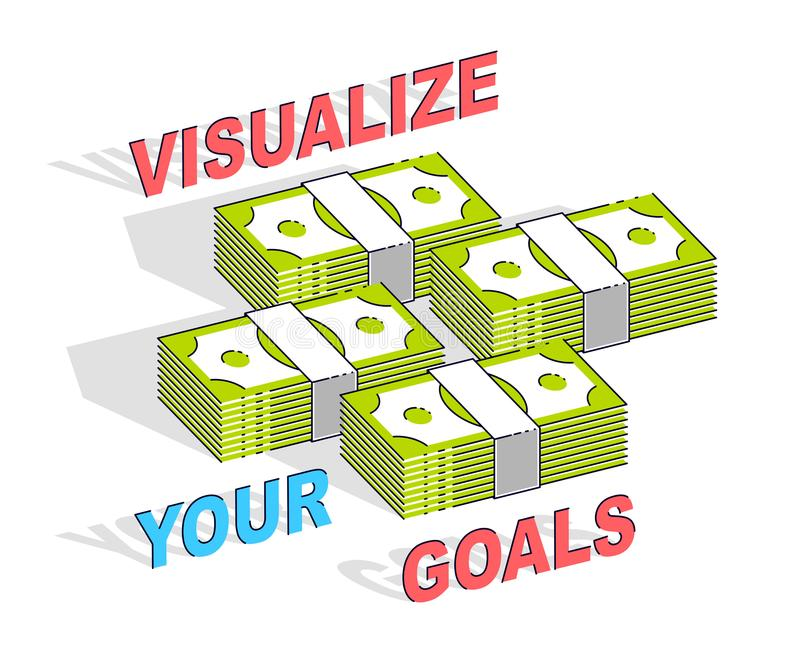 Visualize your goals business motivation poster or banner, cash vector illustration