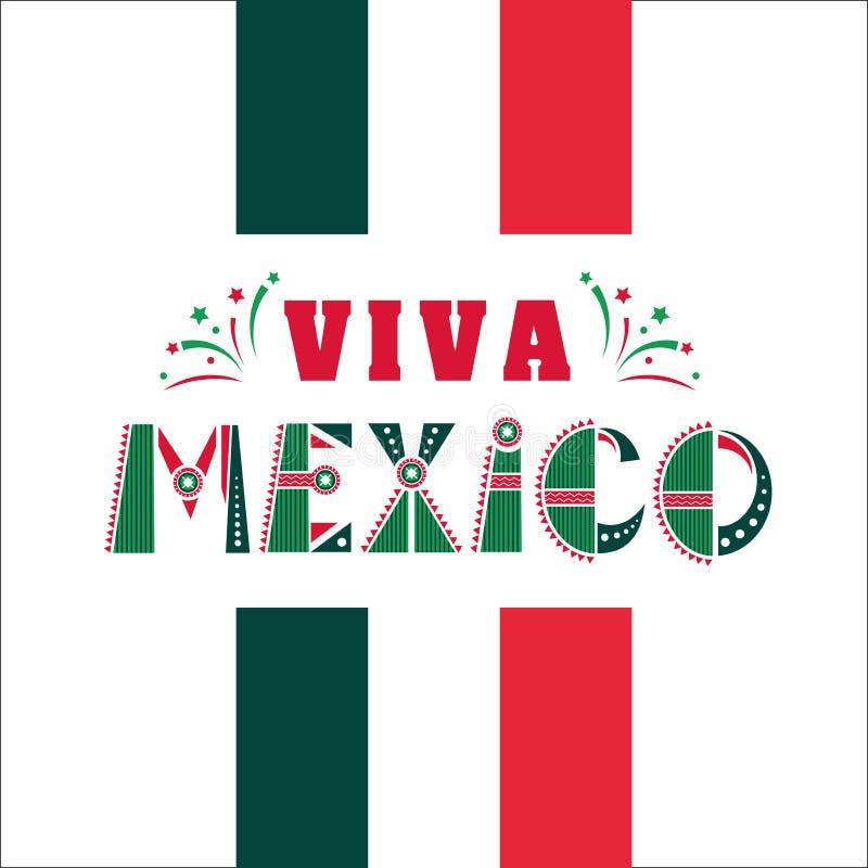Viva Μεξικό, εθνικές μεξικάνικες διακοπές φράσης, διανυσματική απεικόνιση τυπογραφίας στα χρώματα σημαιών, διακοσμήσεις με τα πυρ απεικόνιση αποθεμάτων