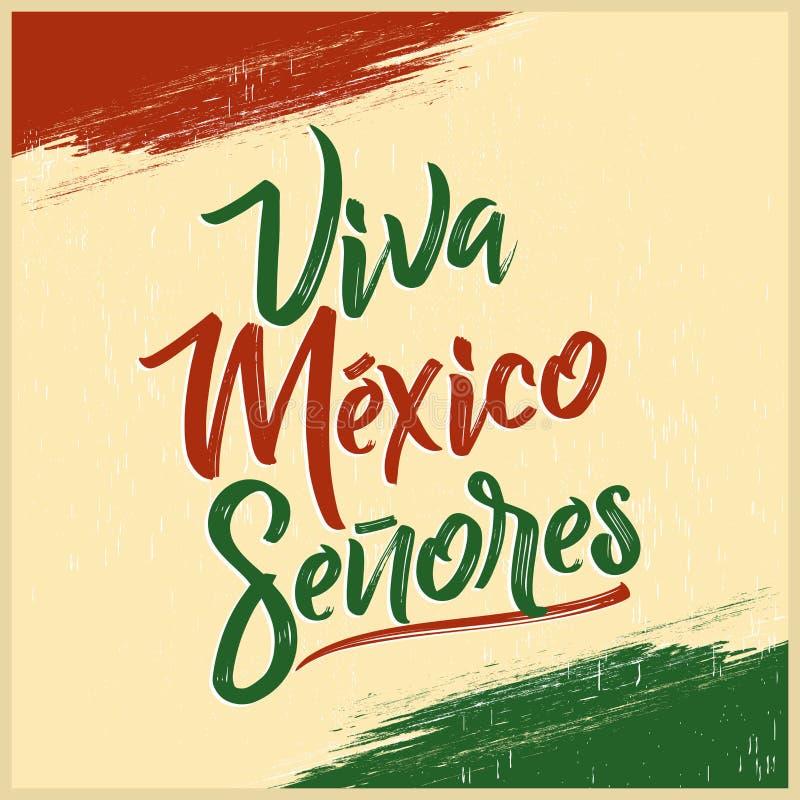 Viva Meksyk Senores, Viva Meksyk dżentelmeny hiszpański tekst -, meksykański wakacje royalty ilustracja