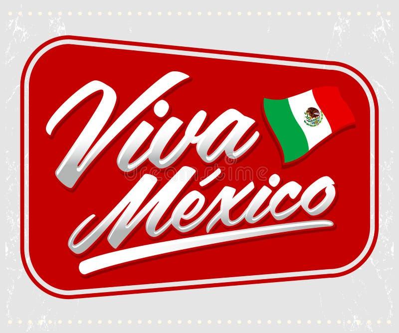 Viva Mexico - letras mexicanas del día de fiesta ilustración del vector