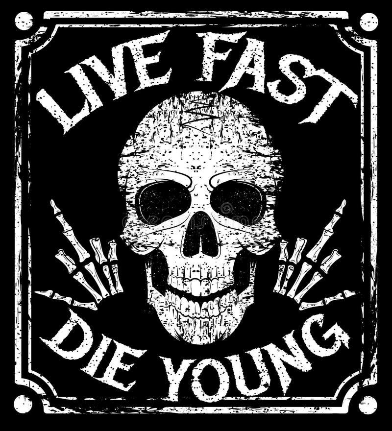 Viva rápido morrem projeto novo do grunge do vetor com crânio humano ilustração do vetor