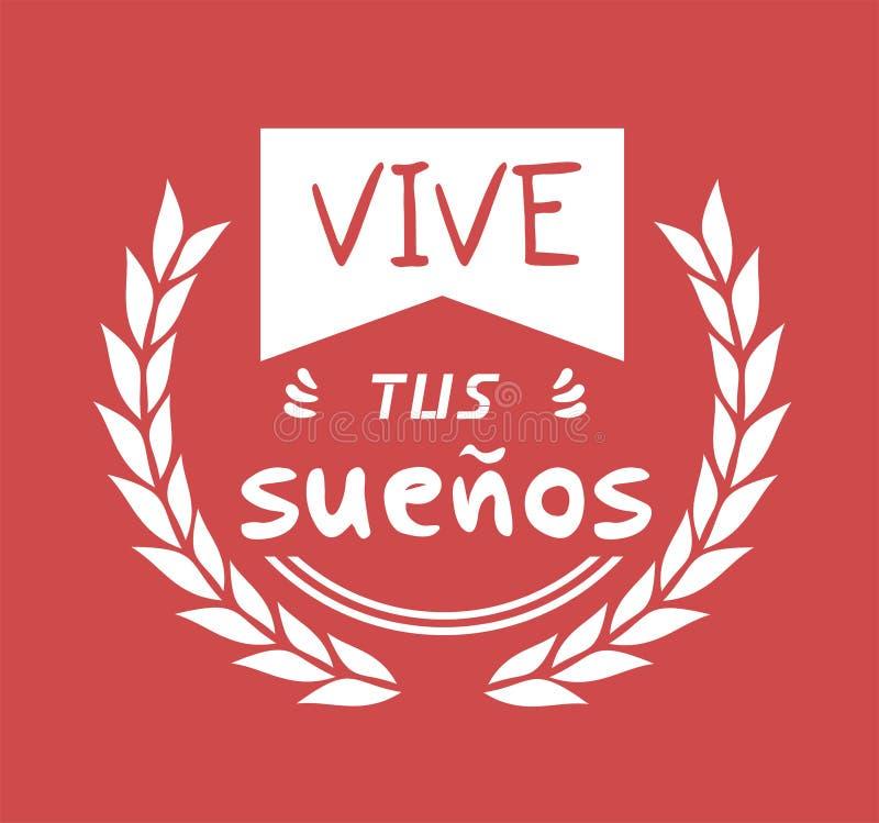 Vive sua mensagem dos sonhos na língua espanhola ilustração royalty free