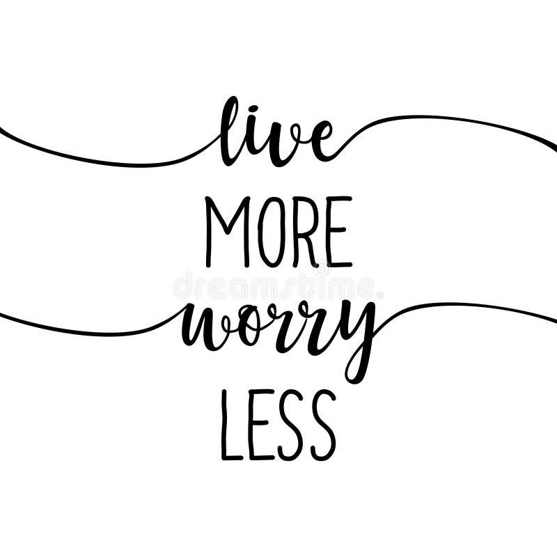 Vivent davantage, le slogan d'inquiétude moins - illustration stock