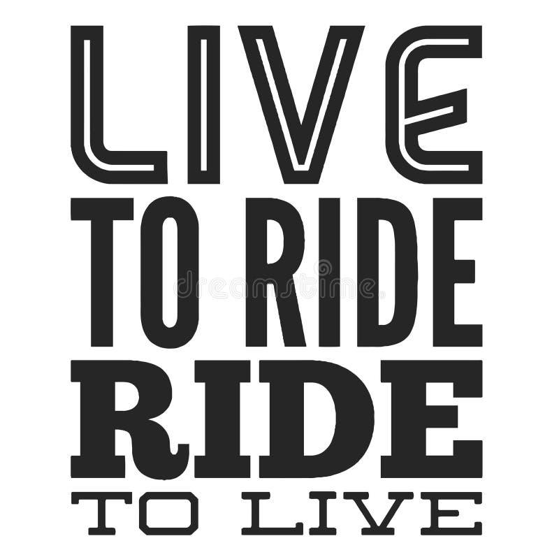 Vivez pour monter Citation fraîche de cycliste pour le T-shirt Copie de moto, bannière, affiche illustration de vecteur