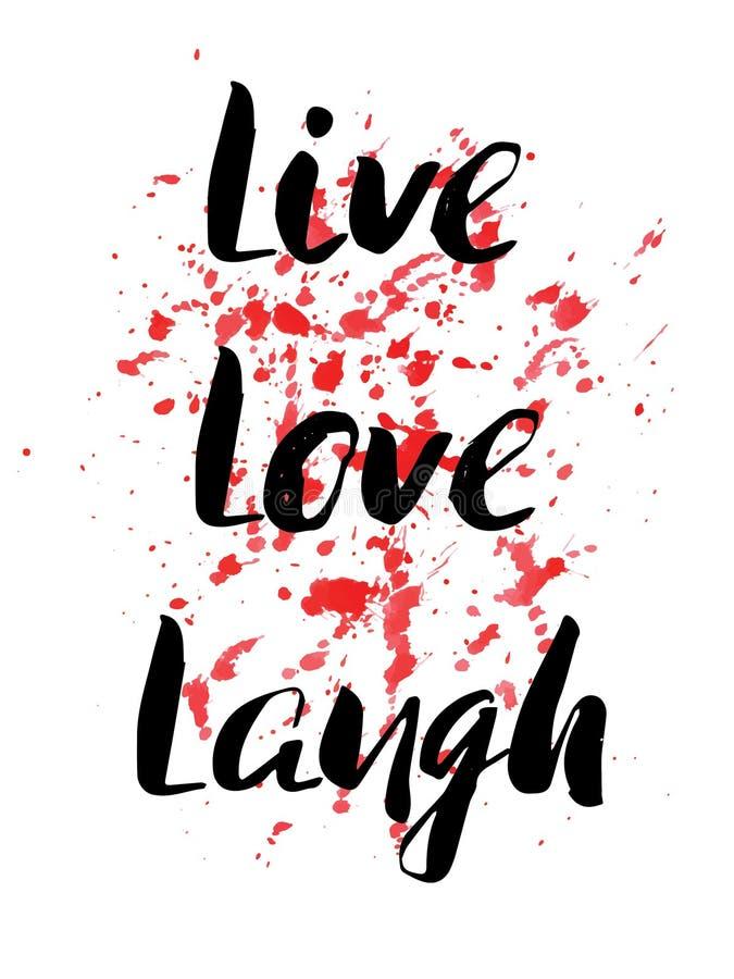 Vivo, riso, amor Citações inspiradores inspiradas Vector a rotulação pintada tinta em pontos da aquarela e splotches o fundo PH ilustração royalty free