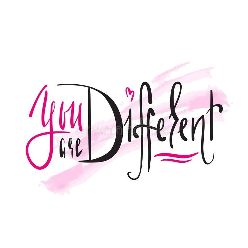 Você é diferente - simples inspire e citações inspiradores Rotulação bonita tirada mão Cópia para o cartaz inspirado, t-shirt ilustração stock