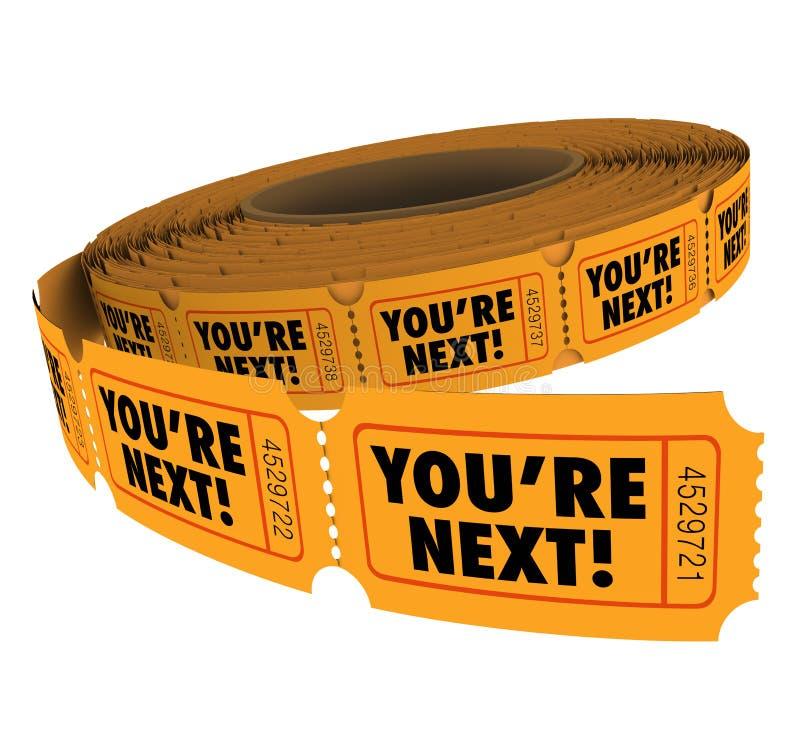 Você é rolo seguinte do bilhete toma seu serviço ao cliente da volta ilustração royalty free
