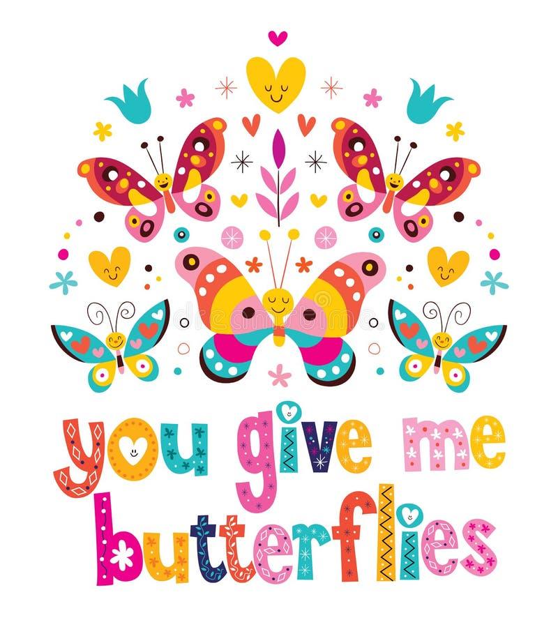 Você dá-me borboletas ilustração royalty free
