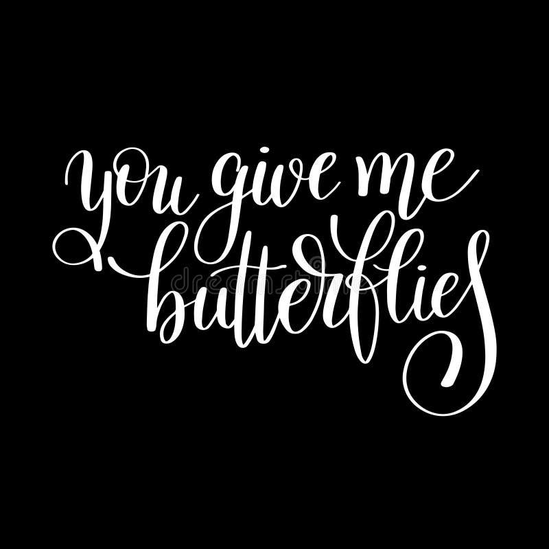Você dá-me borboletas citações escritas à mão da rotulação sobre o amor ilustração royalty free