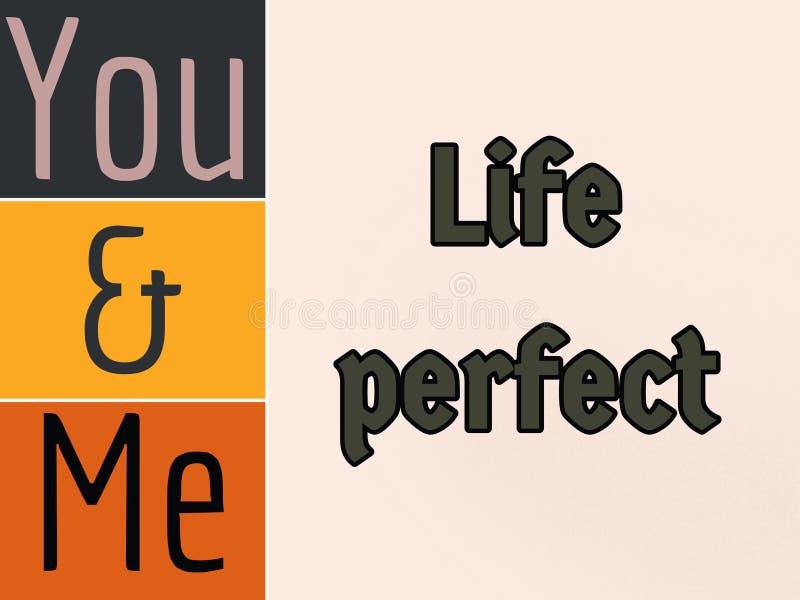 Você e mim frase perfeita da vida na maneira à moda foto de stock royalty free