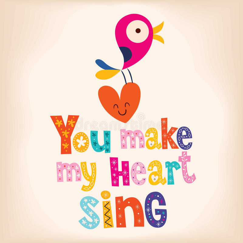 Você faz meu coração cantar ilustração royalty free