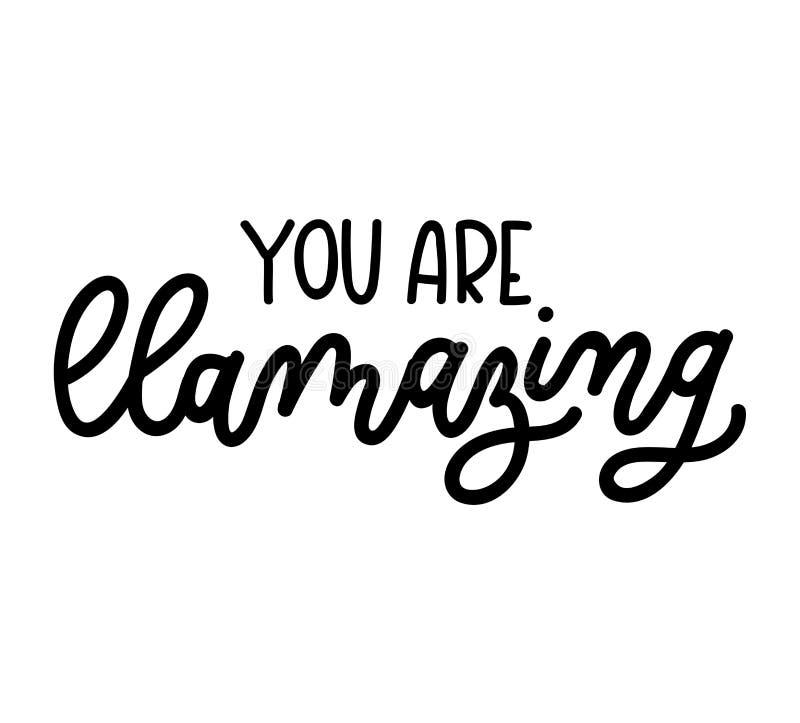 Você llamazing citações VE inspirador e inspirada do lama ilustração royalty free