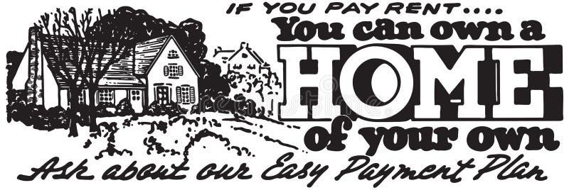 Você pode possuir uma casa ilustração royalty free