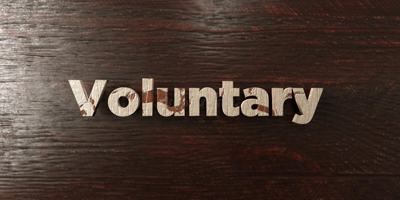 Voluntary - grungy wooden headline on Maple - 3D rendered royalty free stock image. This image can be used for an online website banner ad or a print postcard royalty free illustration