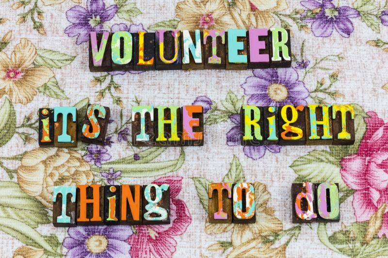 Volunteer its the right thing to do royalty free stock photo
