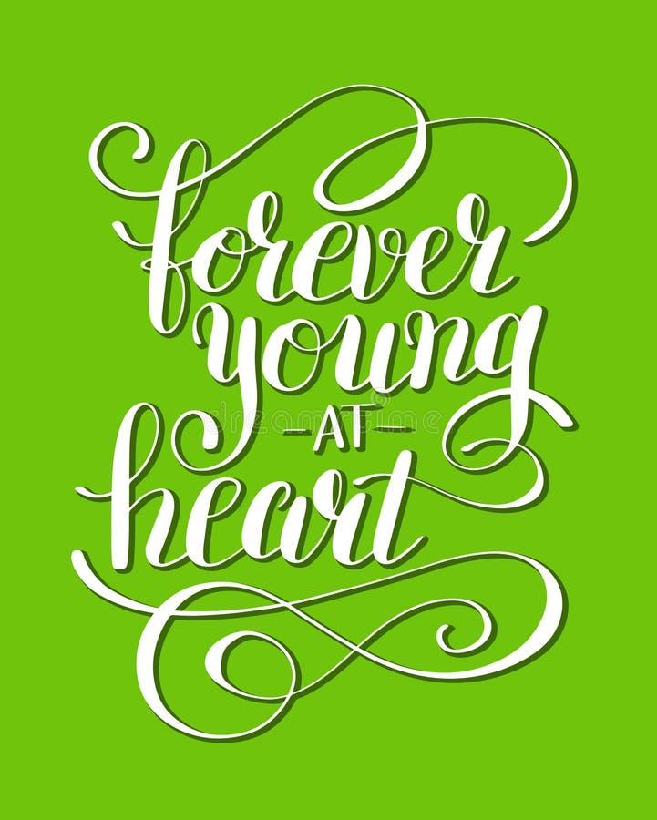 Voor altijd jong bij affiche van de hart de positieve typografie royalty-vrije illustratie