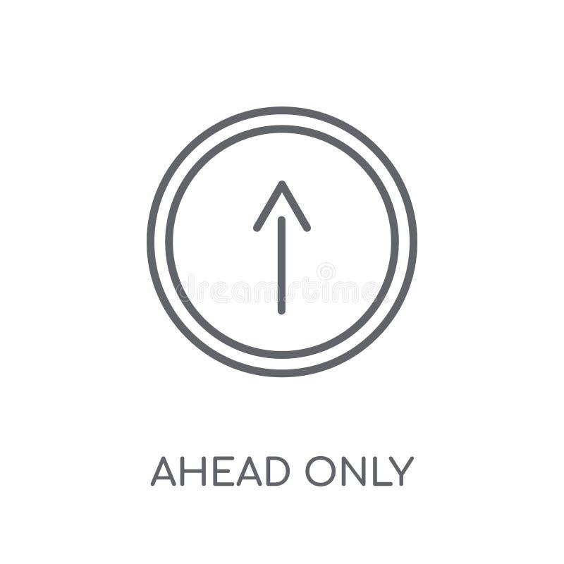 Vooruit slechts teken lineair pictogram Het moderne overzicht vooruit ondertekent slechts embleem vector illustratie