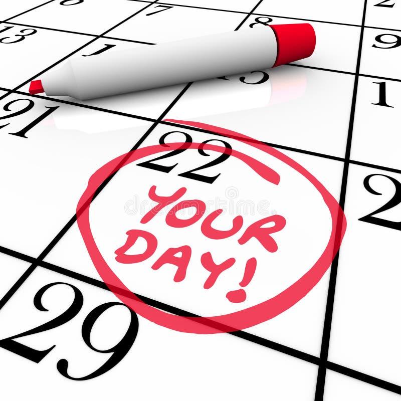 Votre jour exprime des vacances de vacances cerclées par date spéciale de calendrier illustration libre de droits