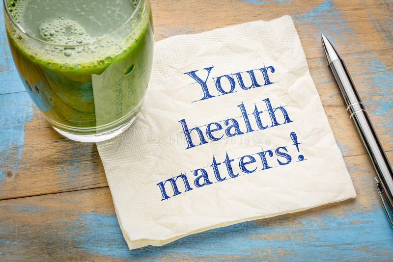 Votre santé importe rappel photo stock