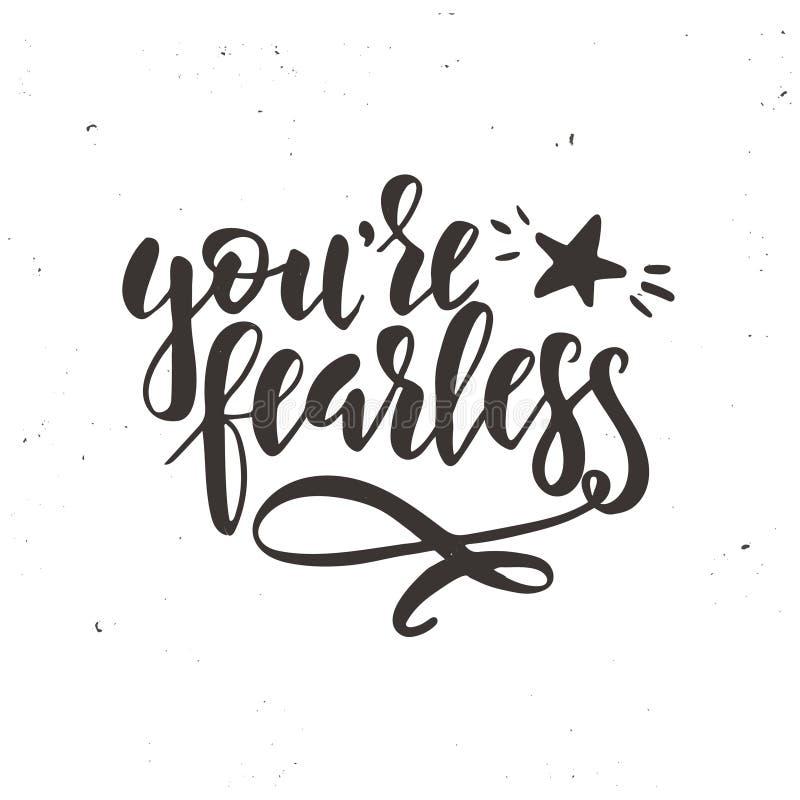 Vous êtes courageux Affiche tirée par la main de typographie de vecteur inspiré Conception calligraphique de T-shirt illustration libre de droits
