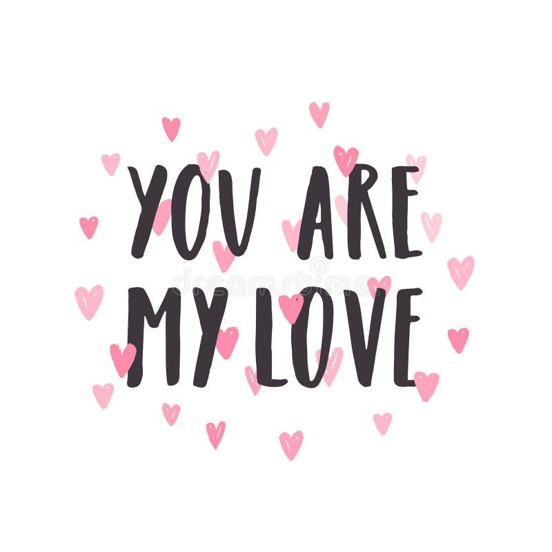 Vous êtes mon amour Lettrage tiré par la main illustration de vecteur