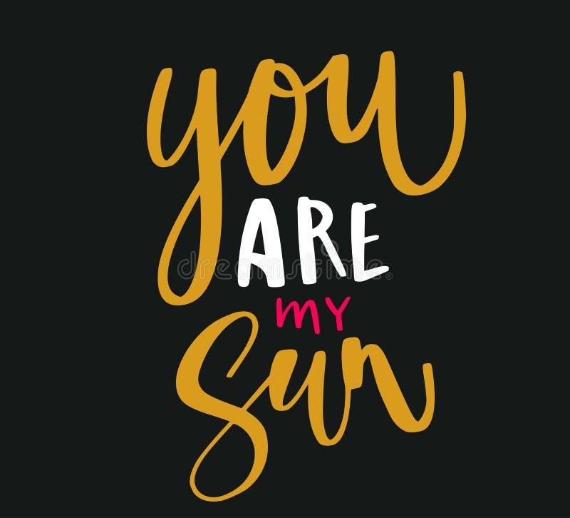 Vous êtes mon Sun image libre de droits