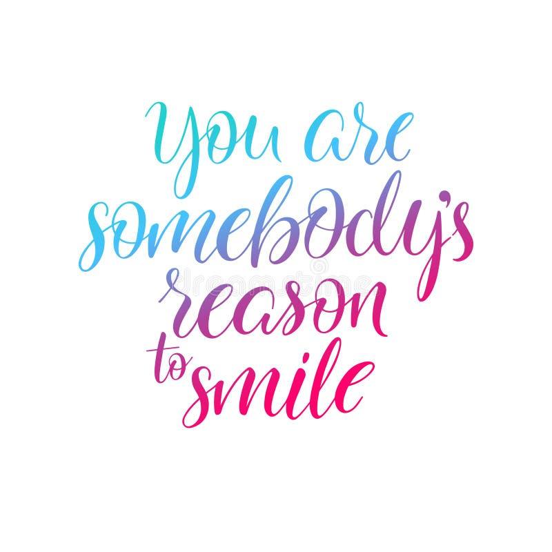 Vous êtes raison de sombodys de sourire illustration libre de droits