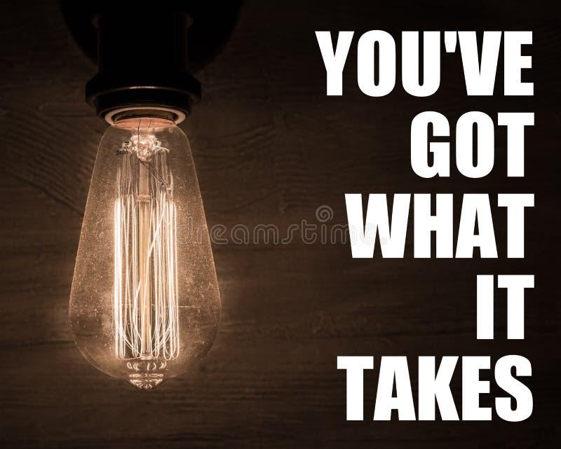 Vous avez ce qu'il faut à citation de motivation inspirant et typographie de motivation, croyez en vous-même photographie stock libre de droits