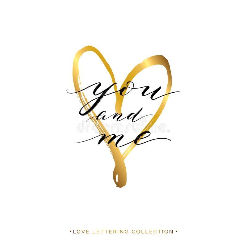 Vous et moi texte avec le coeur d'or d'isolement illustration de vecteur