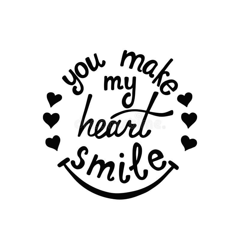 Vous faites mon coeur sourire lettrage Citation romantique au sujet de l'amour illustration de vecteur
