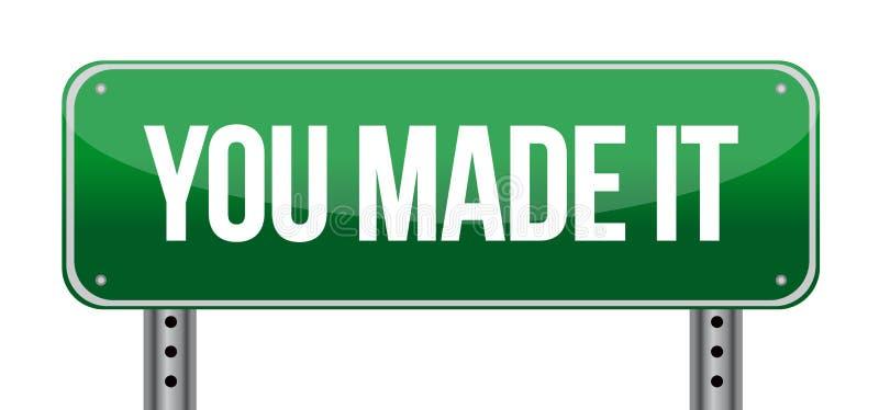 Vous lui avez fait le panneau routier vert illustration de vecteur