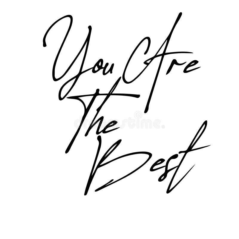 Vous ?tes la meilleure copie inspir?e calligraphique Main-en lettres de citation - vecteur illustration de vecteur