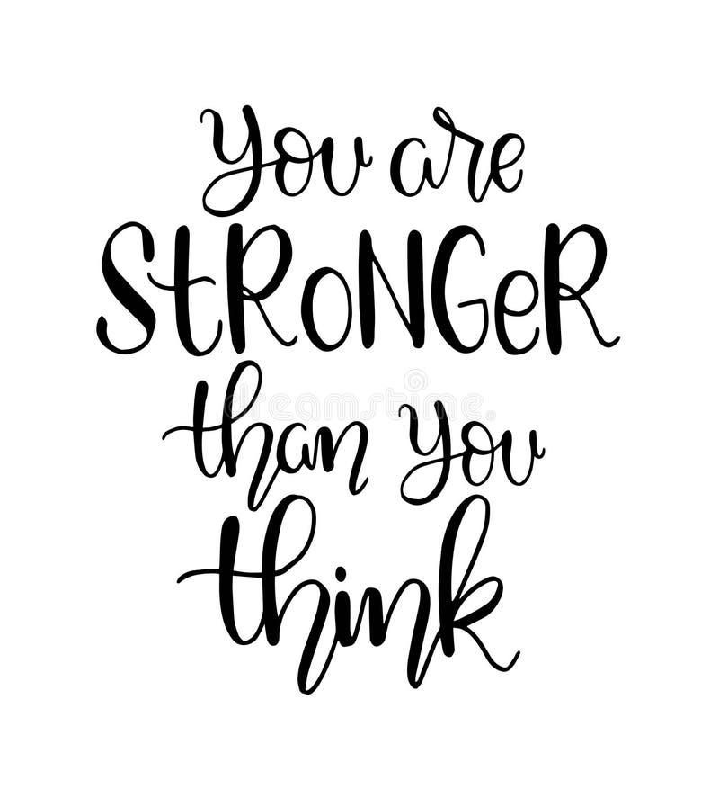 Vous ?tes plus fort que vous pensez lettrage de main, citation de motivation illustration stock