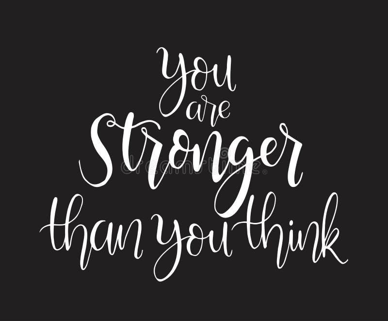 Vous ?tes plus fort que vous pensez. lettrage manuel, citations motivantes illustration stock
