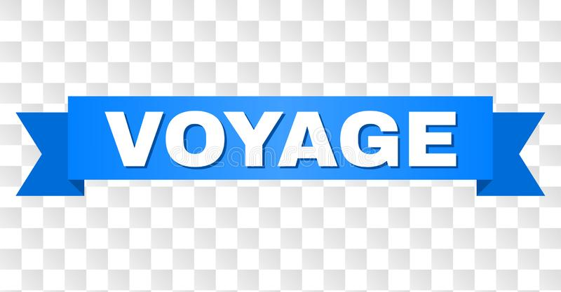 Blue Tape with VOYAGE Title. VOYAGE text on a ribbon. Designed with white caption and blue tape. Vector banner with VOYAGE tag on a transparent background stock illustration