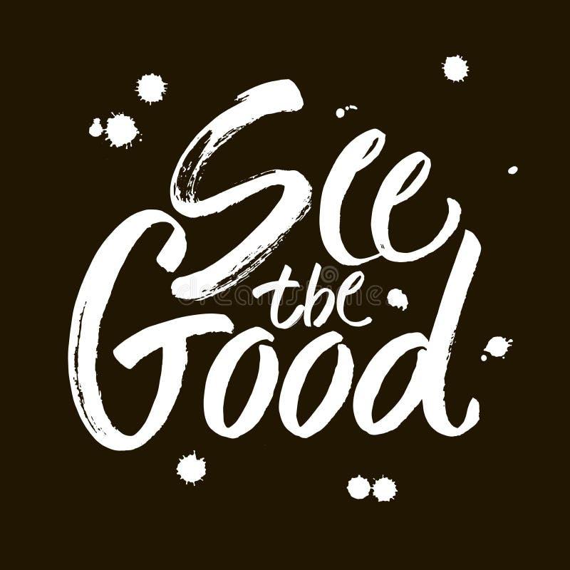 Voyez la bonne main noire et blanche marquer avec des lettres l'illustration positive de calligraphie d'expression de citation, d illustration de vecteur