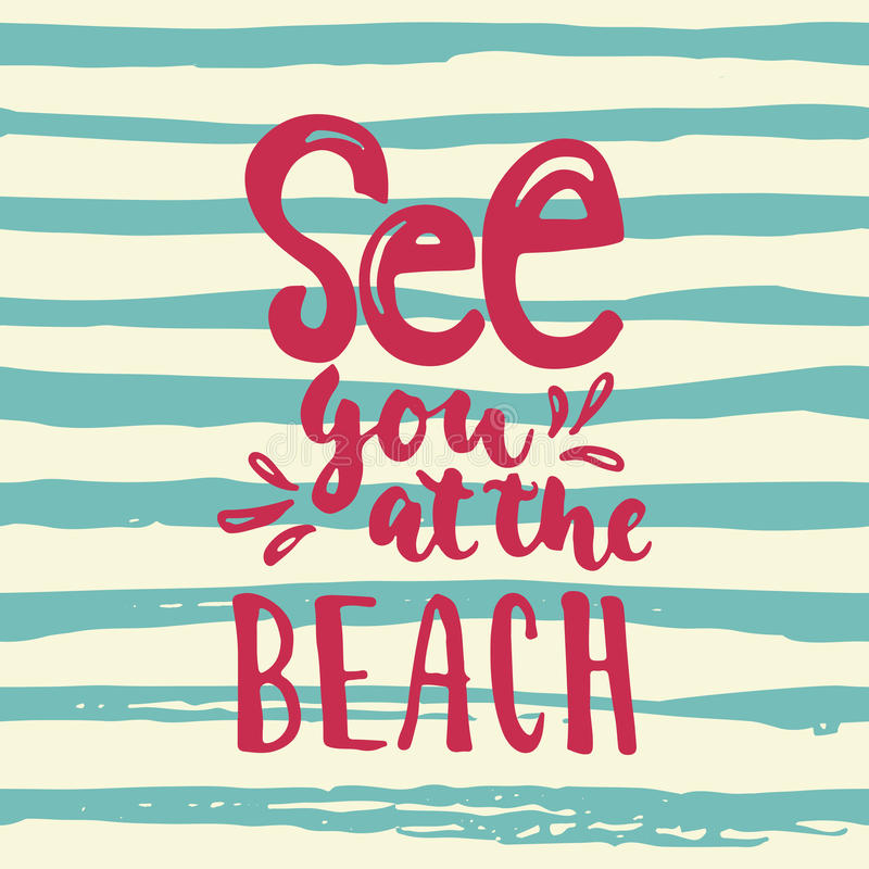 Voyez-vous à la plage - inscription colorée d'encre de brosse d'amusement de citation tirée par la main de lettrage pour des reco illustration stock