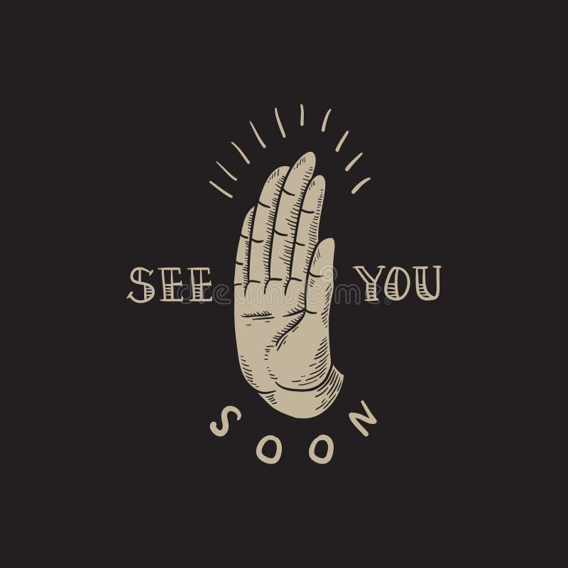 Voyez-vous bientôt concept d'icône de main de slogan illustration stock