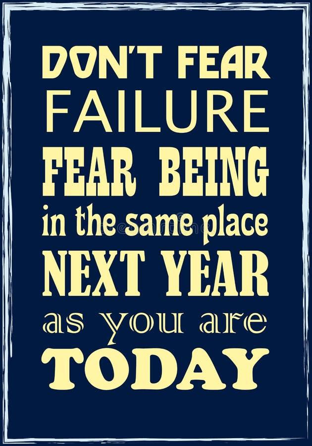 Vrees volgend jaar Mislukkings geen Vrees die in de Zelfde Plaats zijn die u Vandaag bent Retro Etiket met Kalligrafische Element vector illustratie