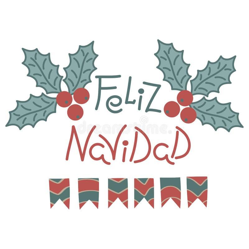 Vrolijke Kerstmisuitdrukking in het Spaans Hand het getrokken van letters voorzien, Kerstmis rode bessen met bladeren en slingers royalty-vrije illustratie