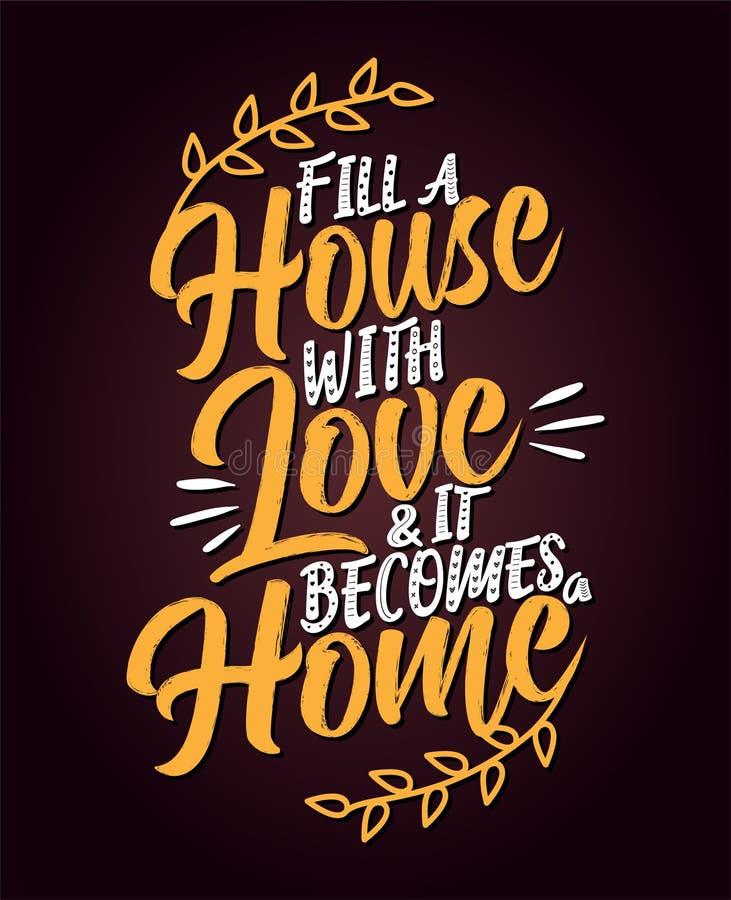 Vul een huis met liefde en het wordt een huis royalty-vrije illustratie