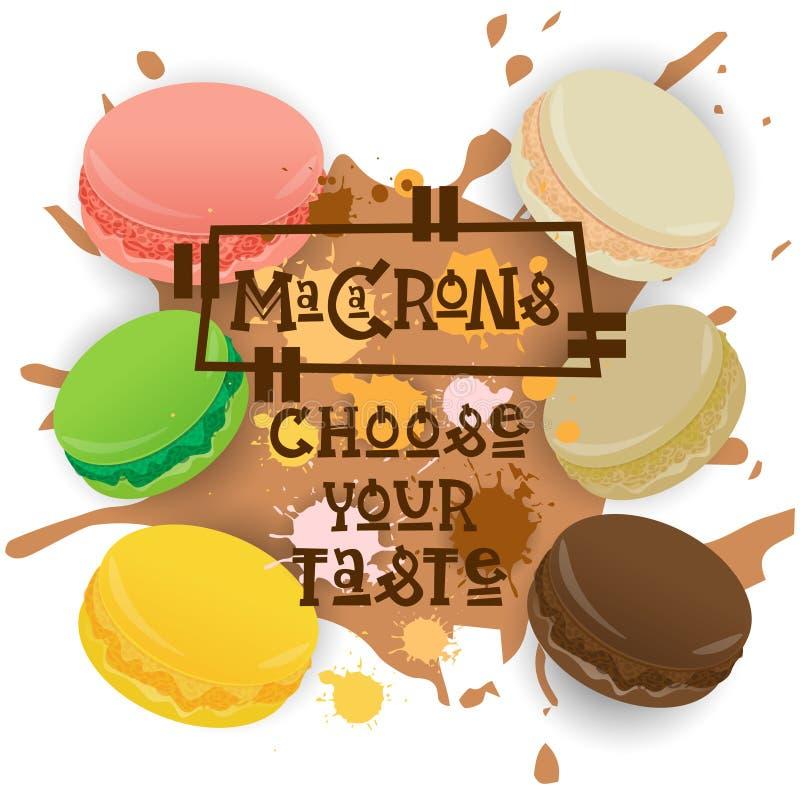 Wählen gesetzte bunte Nachtisch-Sammlung Macarons Ihr Geschmack-Café-Plakat vektor abbildung