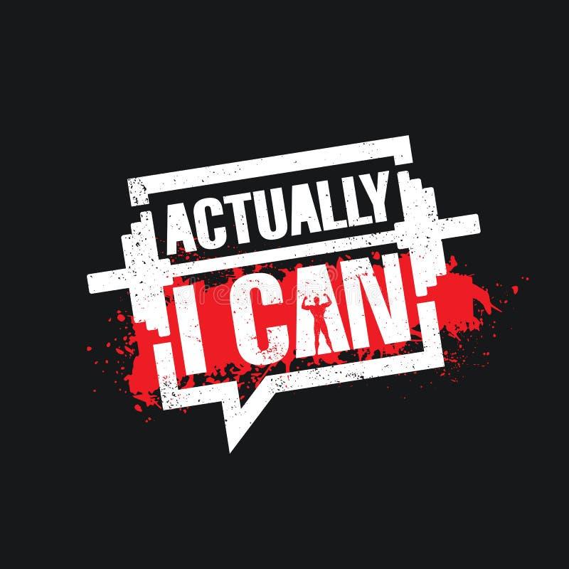 Właściwie Mogę Inspirować treningu i sprawności fizycznej Gym motywaci wycena ilustraci znaka Kreatywnie Silny sporta wektor ilustracja wektor