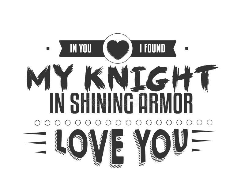 W tobie kocha ciebie zakładam mój rycerza w olśniewającym opancerzeniu, royalty ilustracja