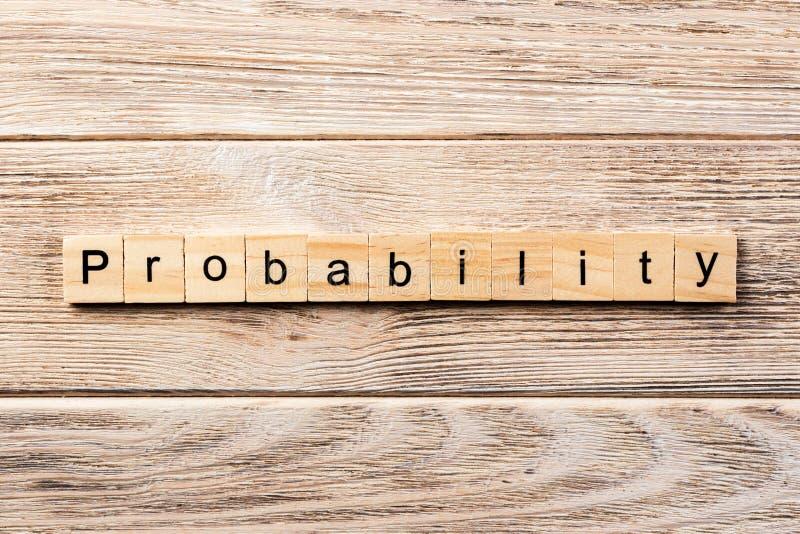 Wahrscheinlichkeitswort geschrieben auf hölzernen Block Wahrscheinlichkeitstext auf Tabelle, Konzept lizenzfreie stockfotos