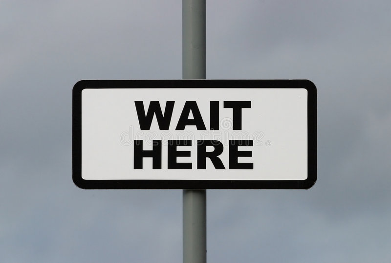 Download Wait Here Stock Images - Image: 71444
